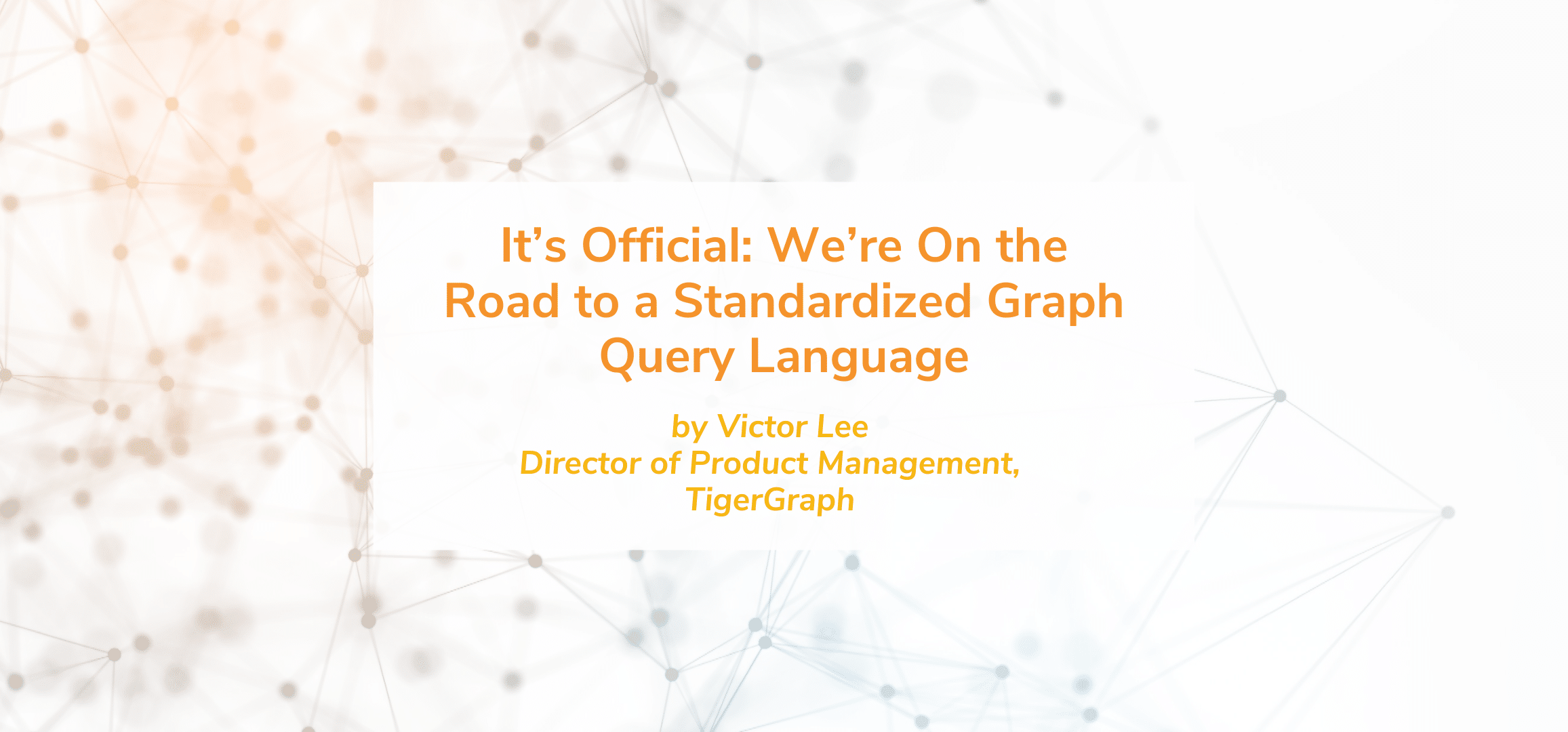 It's Official: We're On the Road to a Standardized Graph Query Language