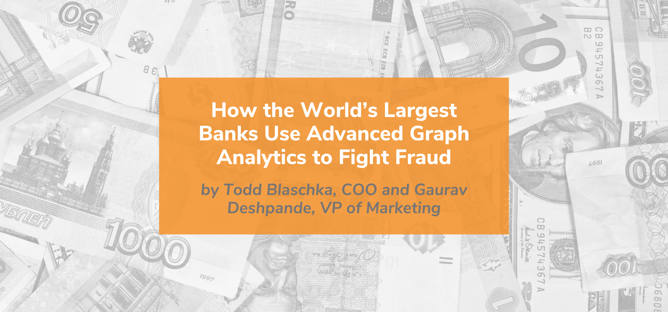 How the World's Largest Banks Use Advanced Graph Analytics to Fight Fraud