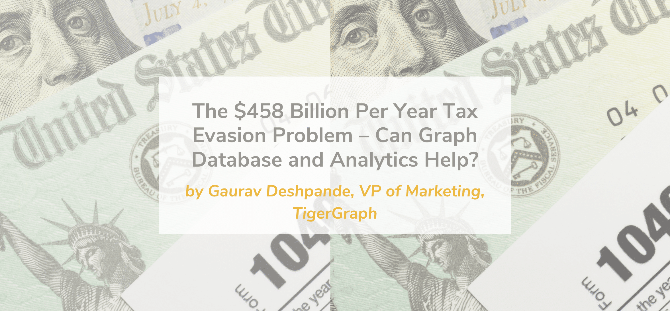 The $458 Billion Per Year Tax Evasion Problem – Can Graph Database and Analytics Help?