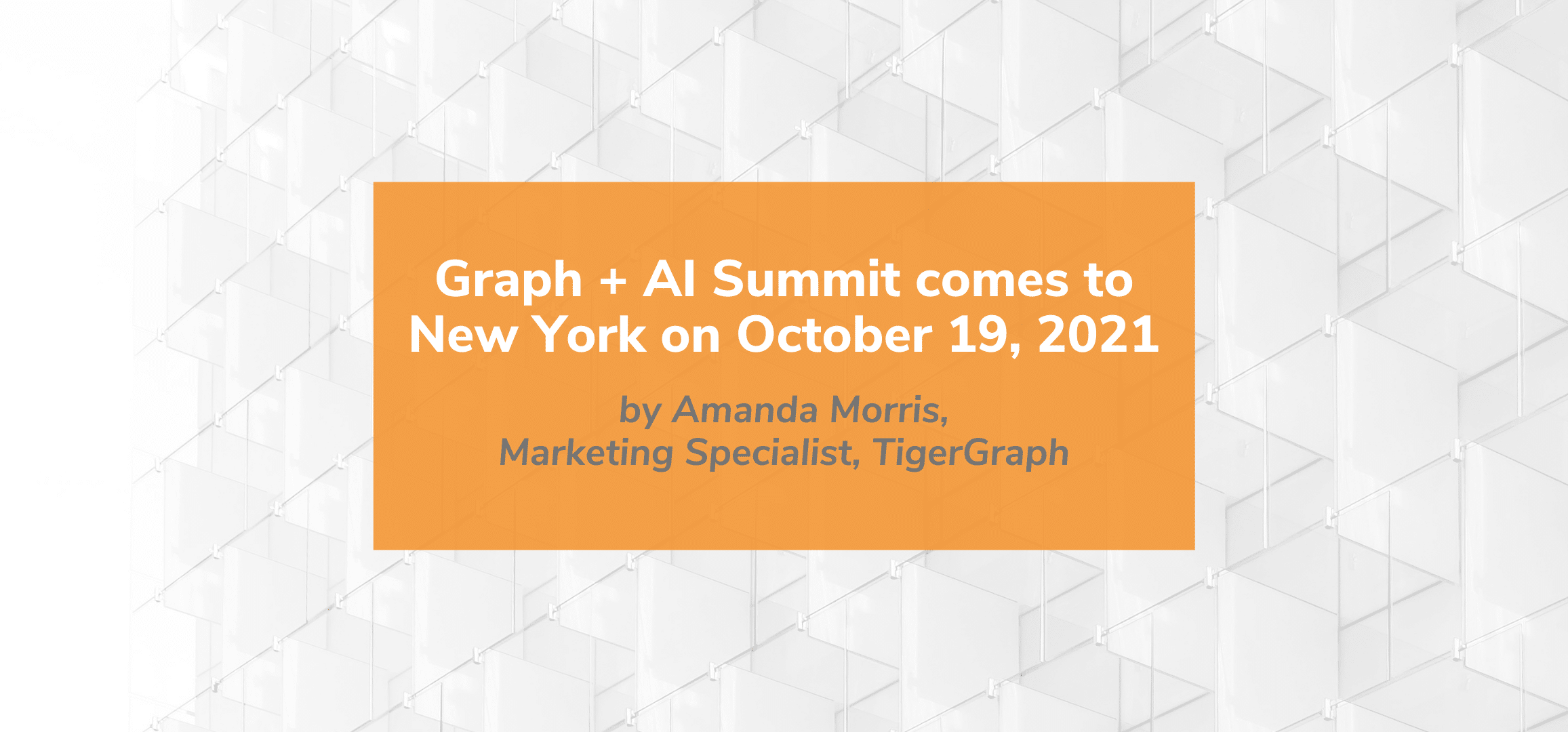 Graph + AI Summit comes to New York on October 19, 2021